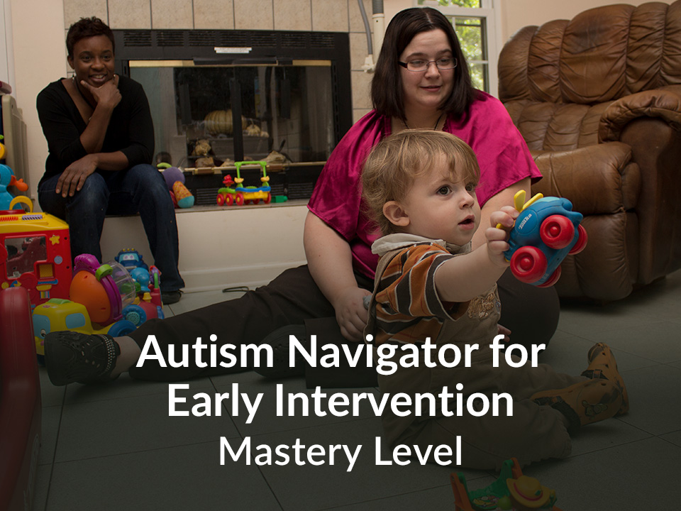 Autism Navigator for Early Intervention