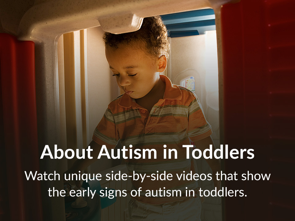Watch unique side-by-side videos that show the early signs of autism in toddlers.