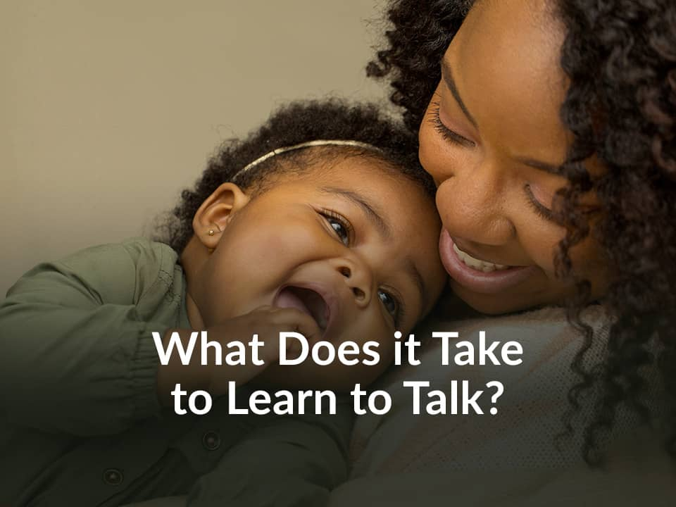 What Does it Take to Learn to Talk?